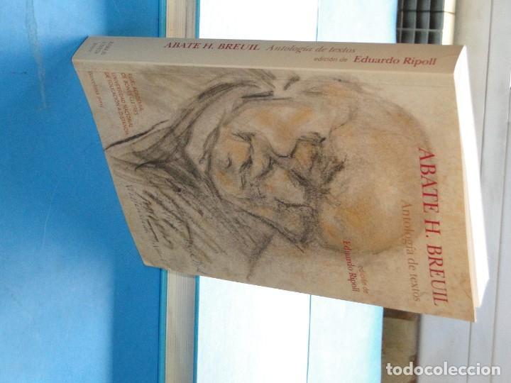Libros: ABATE H. BREUIL : Antología de textos. Edición de EDUARDO RIPOLL - Foto 2 - 220957737