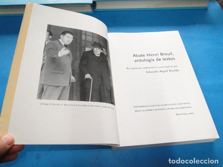 Libros: ABATE H. BREUIL : Antología de textos. Edición de EDUARDO RIPOLL - Foto 3 - 220957737