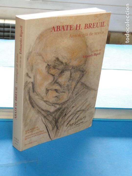 ABATE H. BREUIL : ANTOLOGÍA DE TEXTOS. EDICIÓN DE EDUARDO RIPOLL (Libros sin clasificar)