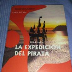 Libros: LIBRO LA EXPEDICION DEL PIRATA. Lote 221159287