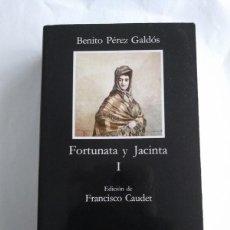 Libros: FORTUNATA Y JACINTA - BENITO PÉREZ GALDÓS. Lote 221420876