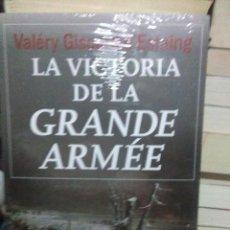 Libros: VALERY GISCARD D'ESTAING.LA VICTORIA DE LA GRAND ARMEE.EDHASA. Lote 221489558