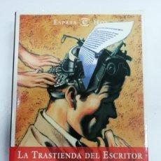 Libros: LA TRASTIENDA DEL ESCRITOR. UNA VOCACIÓN Y UN OFICIO. PEPA ROMA. ED ESPASA. Lote 221603788