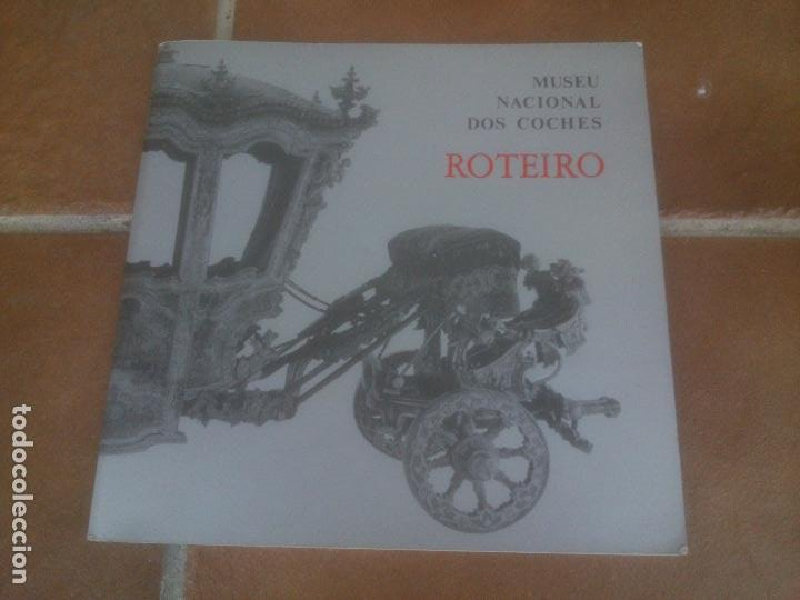 GUIA DO MUSEU NACIONAL DOS COCHES LISBOA 1989 TEXTO IN PORTUGUESE. (Libros sin clasificar)