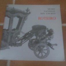 Libros: GUIA DO MUSEU NACIONAL DOS COCHES LISBOA 1989 TEXTO IN PORTUGUESE.. Lote 221622753