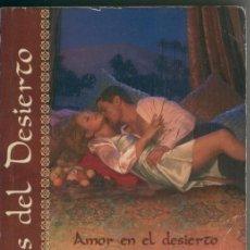 Libros: AMOR EN EL DESIERTO-UNA NOCHE CON EL JEQUE. Lote 221625581