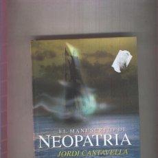 Libros: EL MANUSCRITO DE NEOPATRIA. Lote 221625658