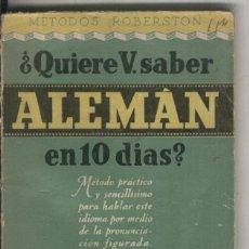Libros: QUIERE USTED SABER ALEMAN EN DIEZ DIAS (LOMO ESTROPEADO). Lote 221625688