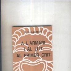 Libros: A L ARMARI I AL LLIT AL PRIMER CRIT. Lote 221625947