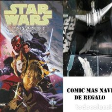 Libros: STAR WARS EPISODIO I LA AMENAZA FANTASMA NAVE DE REGALO ED. 2006. Lote 221055928