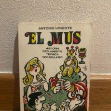 Libros: EL MUS ANTONIO MINGOTE. Lote 221731913
