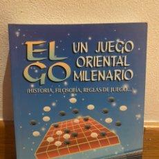 Libros: EL GO UN JUEGO ORIENTAL MILENARIO. Lote 221732075