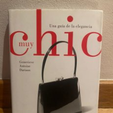 Libros: MUY CHIC GENEVIEVE ANTOINE DARIAUX. Lote 221732176