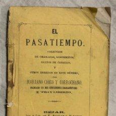 Libri di seconda mano: EL PASATIEMPO. COLECCIÓN DE CHARADAS, LOGOGRIFOS, SALTOS DE CABALLO, Y LOS ENREDOS DE ESTE GÉNERO. Lote 127373464