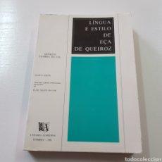 Libros: LINGUA E ESTILO DE ECA DE QUEIROZ - ERNESTO GUERRA DA CAL. Lote 221768033