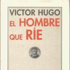 Libros: EL HOMBRE QUE RÍE-VICTOR HUGO. EDITORIAL PRE-TEXTOS - HUGO, VICTOR. Lote 221775453