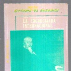 Libros: ENCRUCIJADA INTERNACIONAL - LA. HISTORIA CONTEMPORANEA: CANARIAS, 1876-1931. Lote 221850188