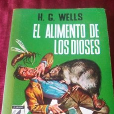 Libros: EL ALIMENTO DE LOS DIOSES. H. G. WELLS. Lote 221885238