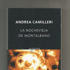 Libros: LA NOCHEVIEJA DE MONTALBANO. - CAMILLERI, ANDREA:. Lote 221944610