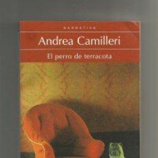 Libros: EL PERRO DE TERRACOTA. - CAMILLERI, ANDREA:. Lote 221944653