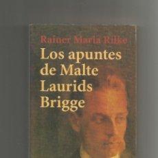 Libros: LOS APUNTES DE MALTE LAURIDS BRIDGE. - RILKE, RAINER MARÍA:. Lote 221944658