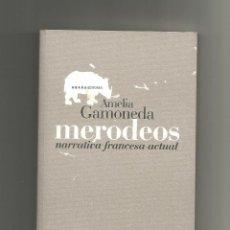Libros: MERODEOS. - GAMONEDA, AMELIA:. Lote 221944695