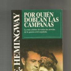 Libros: POR QUIÉN DOBLAN LAS CAMPANAS. - HEMINGWAY, ERNEST:. Lote 221944703