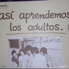 Libros: ASÍ APRENDEMOS LOS ADULTOS.. Lote 221945146