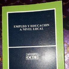 Libros: EMPLEO Y EDUCACIÓN A NIVEL LOCAL.. Lote 221945425