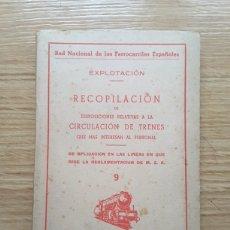Libros: RECOPILACIÓN DE DISPOSICIONES RELATIVAS A LA CIRCULACIÓN DE TRENES. 1948. Lote 221946335
