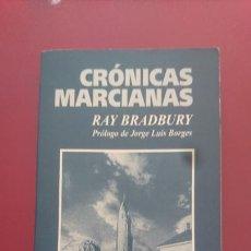 Libros: CRÓNICAS MARCIANAS. RAY BRADBURY.. Lote 221949337
