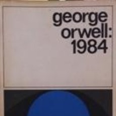 Libros: 1984 - GEORGE ORWELL. Lote 221952963