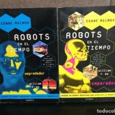 Libros: 2 LIBROS ROBOTS EN EL TIEMPO DE ISAAC ASIMOV. DEPREDADOR Y EMPERADOR.. Lote 221985107