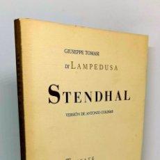 Libros: STENDHAL. VERSIÓN DE ANTONIO COLINAS - TOMASI DI LAMPEDUSA, GIUSEPPE - COLINAS, ANTONIO (TRAD.). Lote 221985373