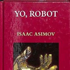 Libros: YO,ROBOT - ASIMOV,ISAAC. Lote 221989105