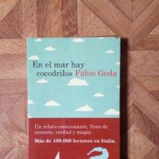 Libros: FABIO GEDA - EN EL MAR HAY COCODRILOS. Lote 221993435