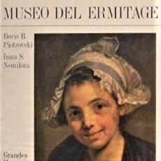 Libros: MUSEO DEL ERMITAGE (COL. GRANDES MUSEOS DEL MUNDO) - BORIS B. PIOTROVSKI / INNA S. NEMILOVA. Lote 222021065
