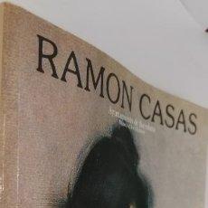 Libros: RAMON CASAS. EXPOSICION ORGANIZADA POR EL BANCO DE BILBAO. MADRID. MAYO-JUNIO 1983. - CATALOGO.. Lote 222038817