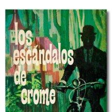 Libros: HUXLEY (ALDOUS). LOS ESCÁNDALOS DE CROME. Lote 222058507