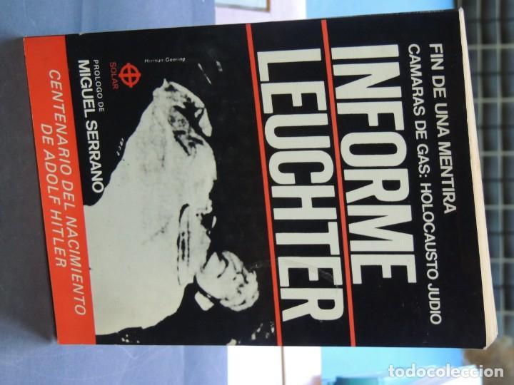 Libros: Fin de una mentira: camaras de gas: holocausto judio : informe leuchter - Foto 2 - 222059503