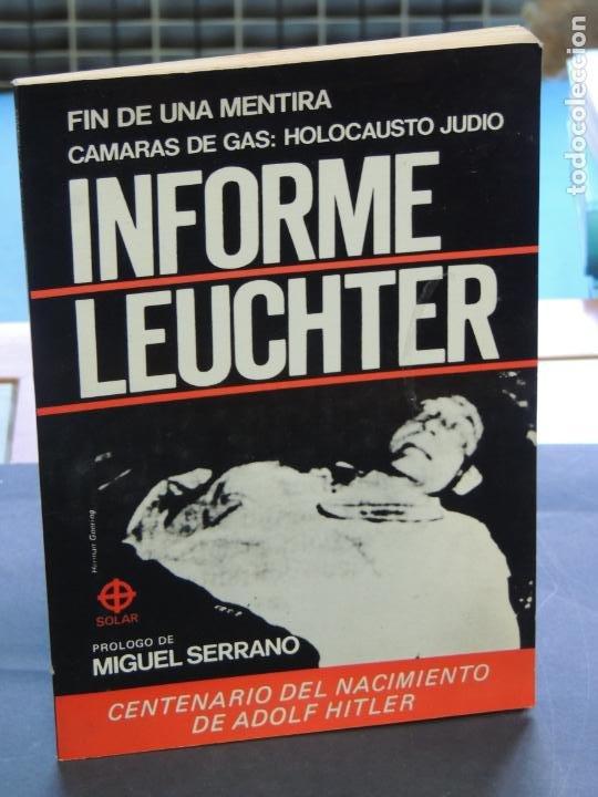 FIN DE UNA MENTIRA: CAMARAS DE GAS: HOLOCAUSTO JUDIO : INFORME LEUCHTER (Libros sin clasificar)