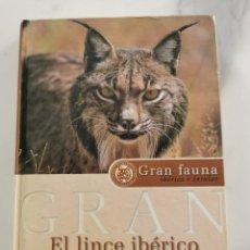 Libros: EL LINCE IBERICO. Lote 222225753