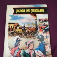 Libros: HISTORIA DEL FERROCARRIL - EDITORIAL CANTABRICA - EDICION DE 1962. Lote 222226241