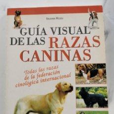 Libros: RAZAS CANINAS, GUIA VISUAL. Lote 222226416