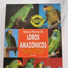 Libros: LOROS AMAZONICOS. Lote 222226547