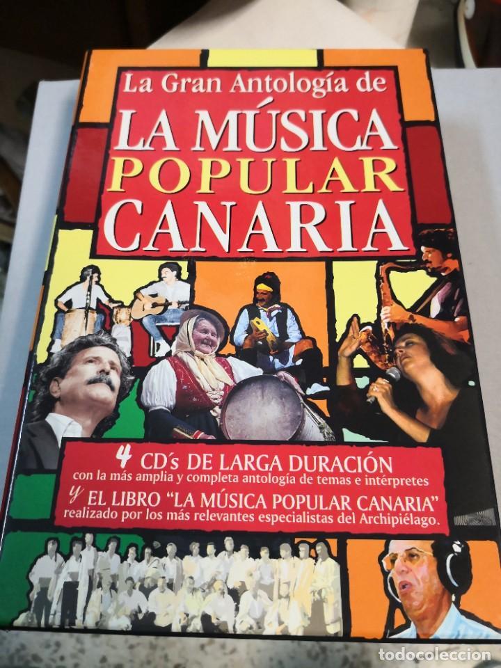 LA MÚSICA POPULAR CANARIA LA GRAN ANTOLOGÍA DE LA 4 CD Y EL LIBRO (Libros sin clasificar)