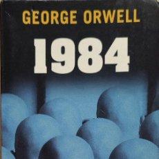 Libros: 1984 - GEORGE ORWELL. Lote 222246012