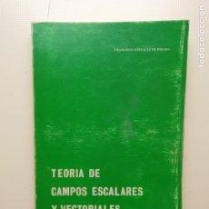 Libros: TEORÍA DE CAMPOS ESCALARES. Lote 222294135