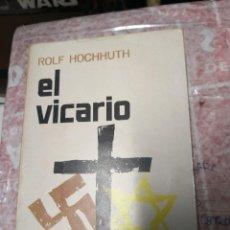Libros: EL VICARIO - ROLF HOCHHUTH - COLECCIÓN NORTE , MEXICO. Lote 222388033