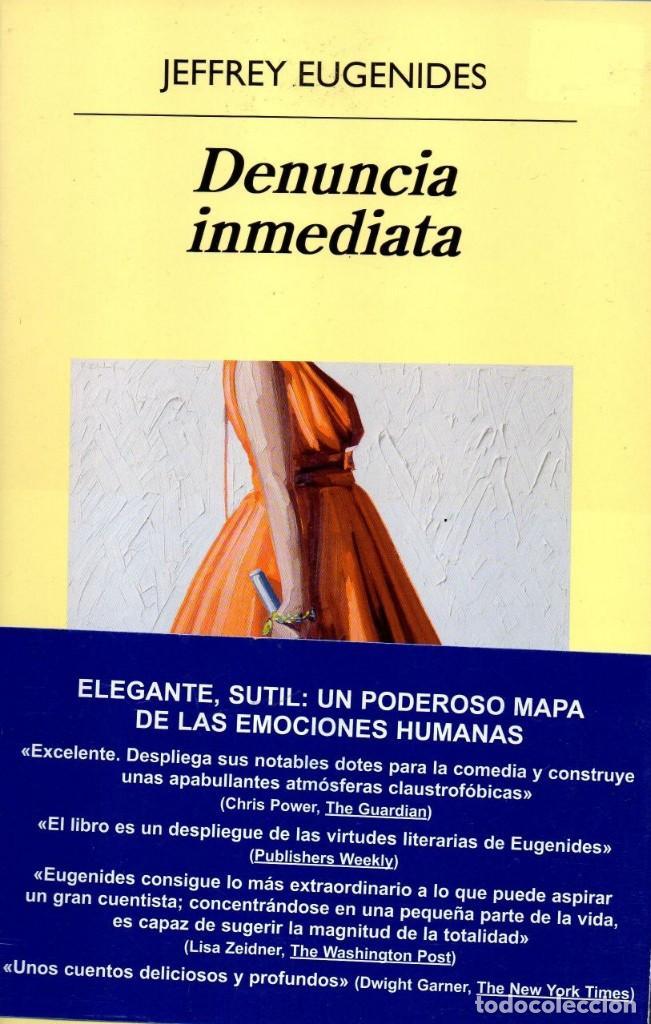 DENUNCIA INMEDIATA DE JEFFREY EUGENIDES - ANAGRAMA, 2018 (NUEVO) (Libros Nuevos - Literatura - Narrativa - Aventuras)
